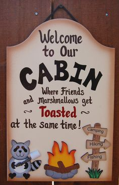 Marshmallows - Cabin sign