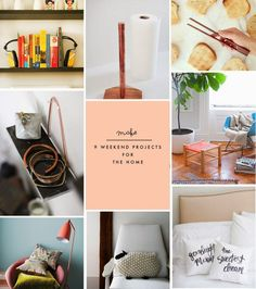 9 Weekend projects for the home.