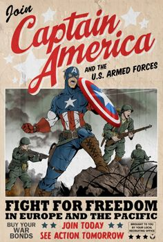 Captain America WW2 enlistment poster. They used a fictional character to attract attention and try to persuade men into fighting for their country, just like Captain America.