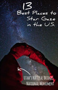 13 Best Places In The U.S. To Star Gaze