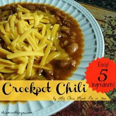 chili http://thesurvivalmom.com/2013/12/02/easy-5-ingredient-crock-pop-chili/