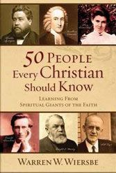 "Staff Picks from Ruth's Attic Bookstore |  ""50 People Every Christian Should Know"" by  Dr. Warren Wiersbe"