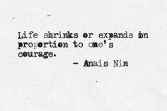 anaisnin, anai nin, courag, life shrink, thought