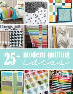 25+ Modern Quilting Ideas...so much inspiration! --- Make It and Love It quilt ideasso, modern quilting ideas