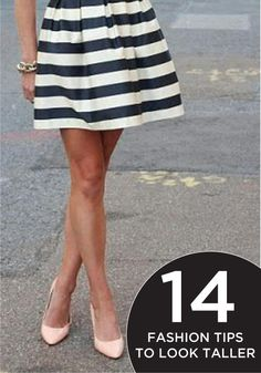 a few fashion tips and tricks to instantly make you look taller