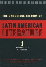 The Cambridge history of Latin American literature [electronic resource] / edited by Roberto González Echevarría and Enrique Pupo-Walker