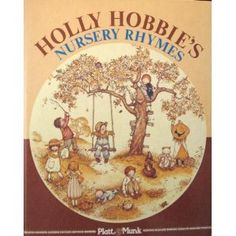 Holly Hobbie's Nursery Rhymes book