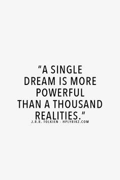 singl dream, dream quotes