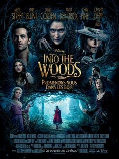 Into The Woods, with Meryl Streep, Emily Blunt, James Corden, Anna Kendrick, Chris Pine, and Johnny Depp