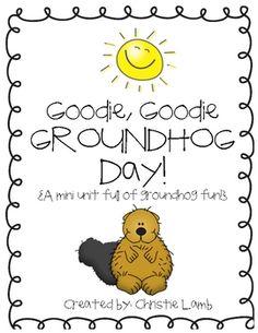 FREE-Goodie Goodie Groundhog Day!