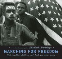 Marching for Freedom tells the story of how ordinary kids helped change history. Award-winning author Elizabeth Partridge explores the events at Selma from their point of view, drawing on vivid recollections of some of those who marched as children.