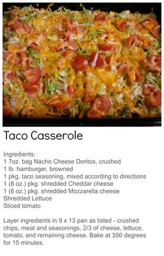 Taco Casserole -  My husband and 2 girls LOVE this Taco Casserole! To find more great recipes and ideas, visit At Home with Terri at www.facebook.com/AtHomewithTerri