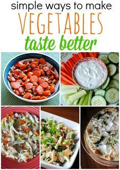 Simple Ways To Make Vegetables Taste Better