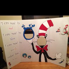 Dr. Seuss board -kids can put their faces in the cat and fish bowl!