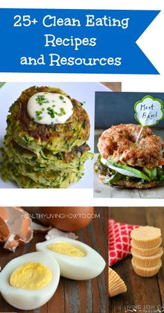25+ Clean Eating Recipes and Resources this looks perfect for me!!