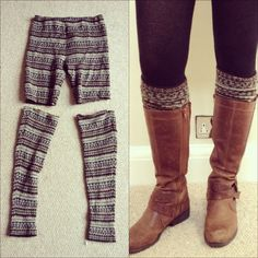 Leggings into boot cuffs. Or, cut them and use them as faux leggings if you don't want the bulk cheap clothing stores, cheap fashion ideas, super cheap, cheap closet ideas, cheap diy clothes, clothing store ideas, pattern leg, cheap leggings, cheap stores