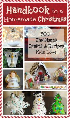 Handbook to a Homemade Christmas: 349 Christmas Crafts and Recipes Kids Love, including homemade Christmas ornaments, DIY Christmas decorations, and so much more! | AllFreeKidsCrafts.com
