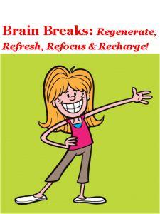 Why Take Brain Breaks?