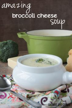 Broccoli Cheese Soup   Crumbs and Chaos  #soup #recipe #broccoli  www.crumbsandchaos.net