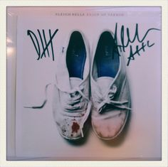 Signed new Sleigh Bells.