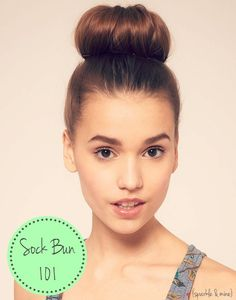 Sock Bun 101: How to Make and Wear a Sockbun. This look is so classy and sleek looking, yet super easy to put together once you get the hang of it!