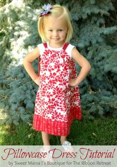Pillowcase Dresses are just too cute! And easy too!