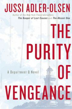 The purity of vengeance by Jussi Adler-Olsen.  Click the cover image to check out or request the mystery kindle.