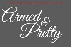 Pinterest board for female gun lovers!