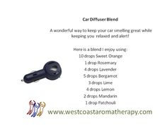 A Car Diffuser Blend I like to use!