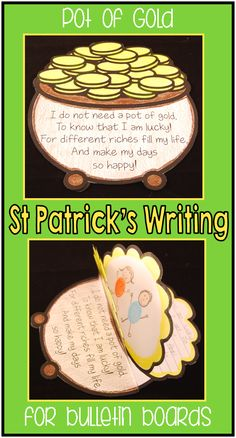 St Patrick's Day Writing: I do not need a pot of gold, to know that I am lucky! For different riches fill my life, and make my days so happy! ($)