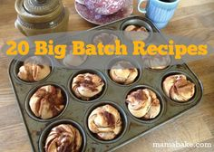 20 big batch recipes