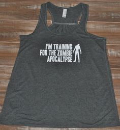 I'm Training For The Zombie Apocalypse by ConstantlyVariedGear, $21.99 | Actual truth. #realtalk