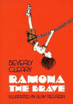 ramona the brave • beverly cleary, illustrations by alan tiegreen--a childhood favorite!
