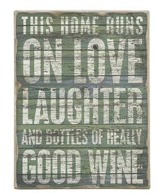 Take a look at this 'Good Wine' Box Sign by Primitives by Kathy on #zulily today!