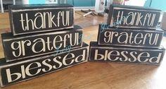 Thankful, Grateful Blessed blocks - $20.00 per set