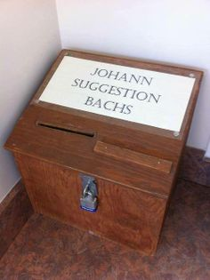 Johann Suggestion Bachs.  Every classical music organization needs one of these!