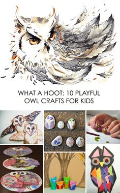 What a Hoot: 10 Owl Crafts for Kids *love the simplicity of these ideas. so cute.