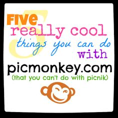 5 Really Cool New Things You Can Do with Picmonkey.com