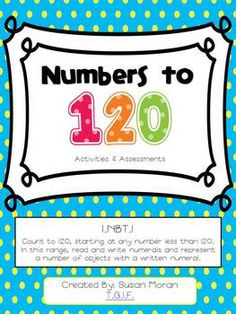 Numbers to 120 {Activities and Assessments}! Perfect for common core!