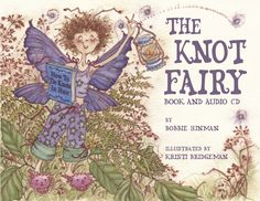 For every child who awakens with tangled hair, this picture book with audio CD finally identifies the culprit.  Who better to blame it on than a fairy?