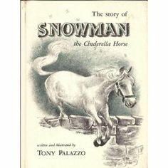 Snowman Book About a Horse | Here are some photos of Snowman via Life Magazine