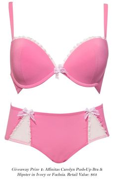 Affinitas Intimates: Prize 1, Carolyn Push-Up Bra and Hipster (fuchsia version). Ends May 5