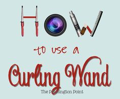 A fun video shwing how to use a curling wand for a great, easy style! -- The Pennington Point
