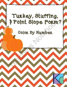 Point-Slope Form Color By Number: Thanksgiving Themed from Coats Math Closet on TeachersNotebook.com -  (5 pages)  - In this activity, students practice writing point slope equations from a point and slope, from two points, converting point slope into slope intercept form, and writing point slope from a graph.