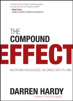 """The best business/self help book since """"Think and Grow Rich"""".  Darren Hardy shares the successes from the BEST!"""