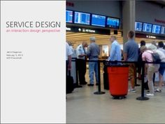 Service Design: an Interaction Design Perspective by Jamin Hegeman