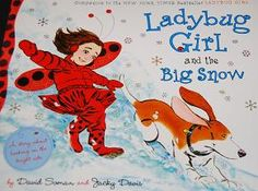 Literacy and Math Activities to Accompany Ladybug Girl and the Big Snow by David Soman and Jacky Davis #preschool #ece #kidslit #kidsmath