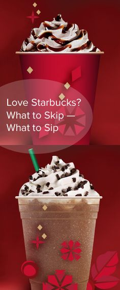 Love Starbucks? What to Skip, What to Sip - Enjoying a little liquid holiday cheer? These fun beverages not only bring you extra seasonal smiles, but they also bring you extra calories (and lots of them). Check out the stats on these 16-ounce Grandes to find out which to sip and which to skip.