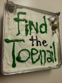 "Pinner said:My cake contribution to The Employee Halloween Potluck. ""Find the Toenail"". OMG I got this ridiculous vision of someone bring this to work cannot stop laughing- talk about ruining an appetite"