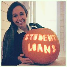"""Student loans"" - Very scary indeed. Photo credit: Molls, on Tumblr (http://disordinary.tumblr.com/post/64926886764/my-scary-pumpkin)"